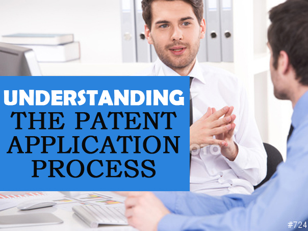 Understanding The Patent Application Process